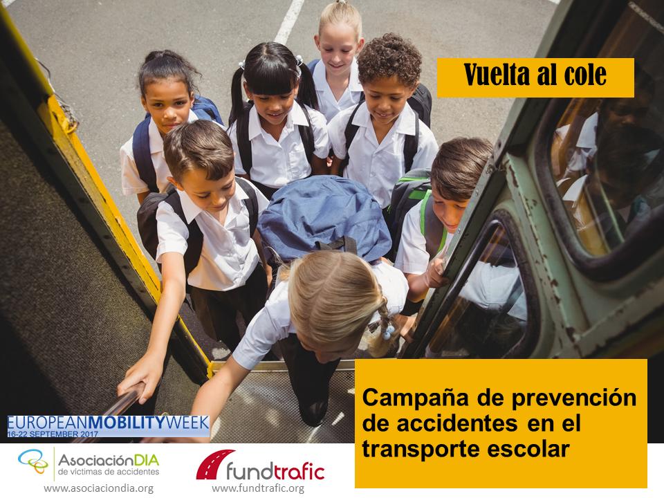 Vuelta al cole-Campaña de prevención de accidentes en el transporte escolar- Día Europeo Sin Víctimas Mortales en la Carretera