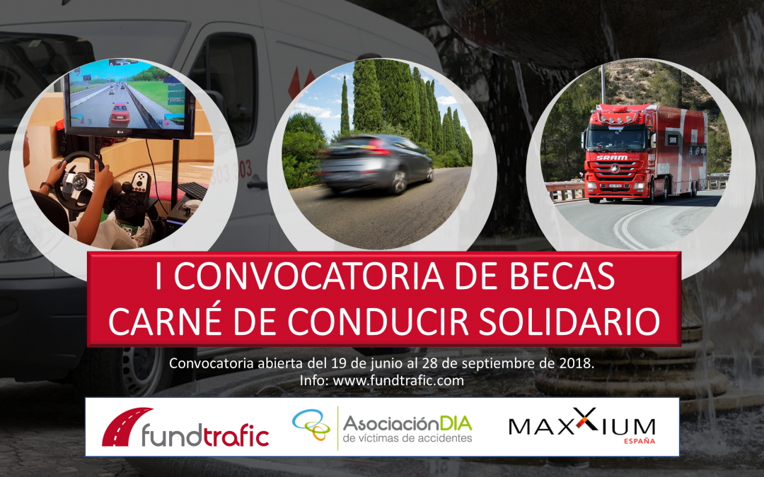 I CONVOCATORIA DE BECAS CARNÉ DE CONDUCIR SOLIDARIO FUNDTRAFIC