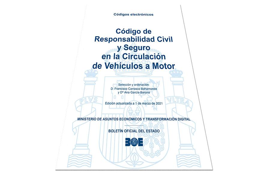 Código de Responsabilidad Civil y Seguro en la Circulación de Vehículos a Motor – Actualización 1/03/2021